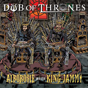 alborosie_meets_king_jammy_dub_of_thrones