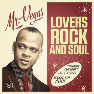 mr.vegas-loversrockandsoul